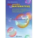 Aby polubić matematykę