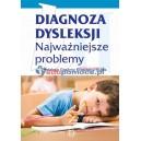 Diagnoza dysleksji - najważniejsze problemy